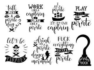 set about pirate. Lettering. Vector hand drawn motivational and inspirational quote. Calligraphic poster