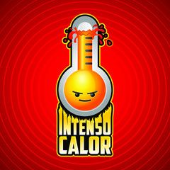 Intenso calor, intense heat spanish text, vector weather warning sign with evil cartoon face and flames.