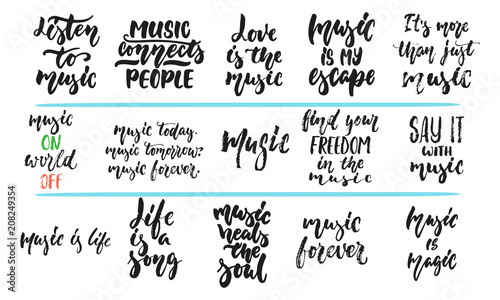 Set Of Hand Drawn Lettering Phrase About Music Isolated On The White