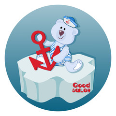 Polar bear cub with an anchor. Good sailor. Funny bear-baby. Emblem for children's textiles, for children's albums, packing toys with marine themes. Time of adventure and sea travel.