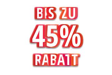 bis zu 45% Rabatt - weißer Hintergrund rote Schrift für Symbol / Schild