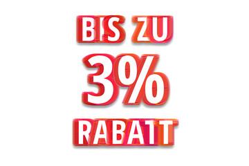 bis zu 3% Rabatt - weißer Hintergrund rote Schrift für Symbol / Schild