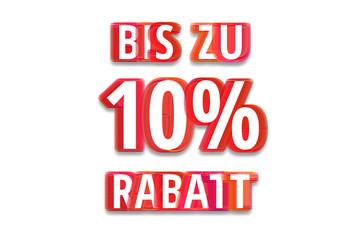 bis zu 10% Rabatt - weißer Hintergrund rote Schrift für Symbol / Schild