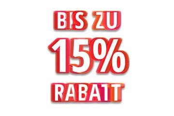bis zu 15% Rabatt - weißer Hintergrund rote Schrift für Symbol / Schild