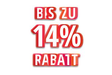 bis zu 14% Rabatt - weißer Hintergrund rote Schrift für Symbol / Schild