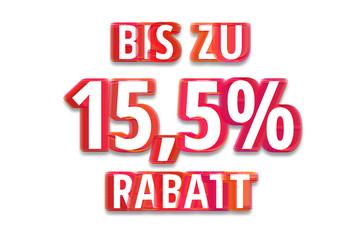 bis zu 15,5% Rabatt - weißer Hintergrund rote Schrift für Symbol / Schild