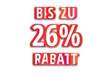 bis zu 26% Rabatt - weißer Hintergrund rote Schrift für Symbol / Schild