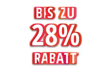 bis zu 28% Rabatt - weißer Hintergrund rote Schrift für Symbol / Schild