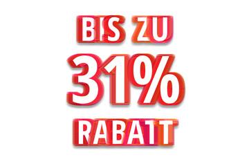 bis zu 31% Rabatt - weißer Hintergrund rote Schrift für Symbol / Schild