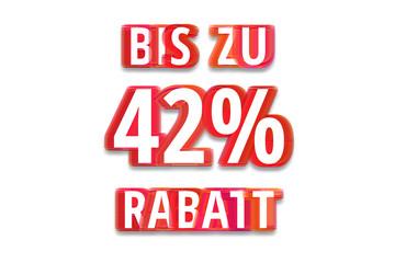 bis zu 42% Rabatt - weißer Hintergrund rote Schrift für Symbol / Schild