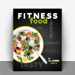 Fitness Food, cook book or recipe book for nutritious food and healthy lifestyle, Book cover design.
