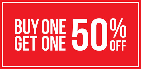 Buy One Get One 50% Off Sign Horizontal