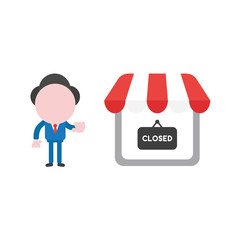Vector businessman character make hand stop sign with shop store and closed written on hanging sign