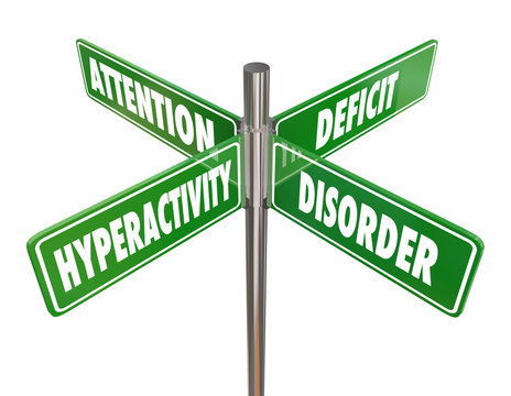 ADHD Attendtion Deficit Hyperactivity Disorder 4 Road Signs Words 3d Render Illustration