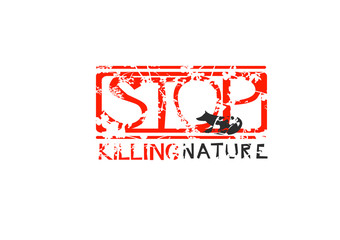 Label with text Stop Killing Nature.