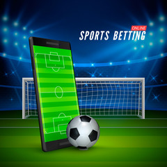 Sport betting online. Mobile phone with soccer field on screen and realistik football ball in front. Soccer stadium on background. Vector illustration