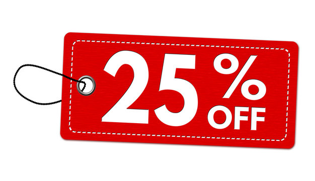 Special offer 25% off label or price tag