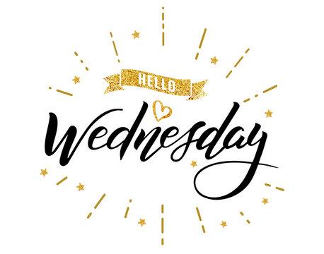 hello wednesday happy lettering