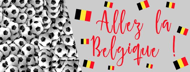 Allez la Belgique - Coupe du monde de foot