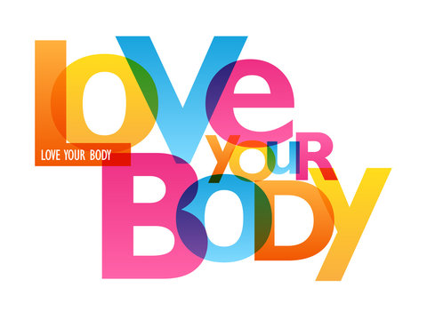 LOVE YOUR BODY typography poster