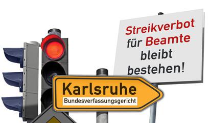 Klage abgelehnt! BVerfG bestätigt  Streikverbot für Beamte bleibt bestehen!