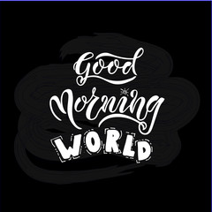 EPS 10. Good Morning WORLD card vector Illustration. Template for budge, banner, icon, logotype, invitation, poster etc.