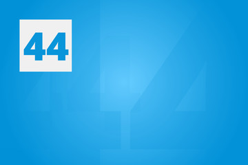 44 - Number forty-four