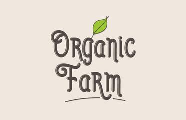 organic farm word text typography design logo icon