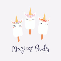 Set of cute funny ice cream with unicorn faces, horns, ears, flowers, lettering quote Magical party. Isolated on light background. Vector illustration. Flat style design. Concept for children print.