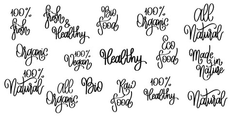 Organic food labels with hand drawn lettering. Organic quotes set. Healthy stickers. Design for print. Vector illustration.