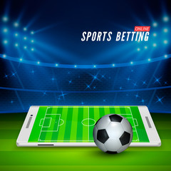 Soccer bet online. Sports betting concept. Soccer stadium and white mobile phone with ball on foreground. Vector illustration