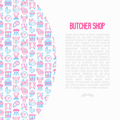 Butcher shop concept with thin line icons: meat steak, beef, pork, mutton, BBQ, chicken, burger, cutting board, meat knives. Modern vector illustration, print media template.