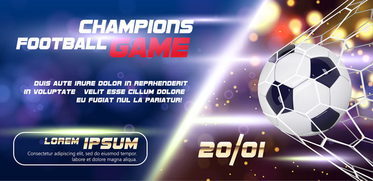 Soccer or Football wide Banner or flyer design with 3d ball on golden blue background. Football game match goal moment with realistic ball in the net and place for text