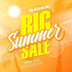 Big Summer Sale. This weekend special offer banner with hand lettering and palm trees for business, promotion and advertising. Vector illustration.