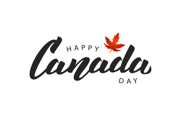 Vector isolated handwritten lettering logo for Canada Day with realistic red maple leaf. Vector typography for greeting card, decoration and covering. Concept of Happy Canada Day. Wall mural