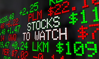 Stocks to Watch Market Wall Street Ticker Words 3d Render Illustration