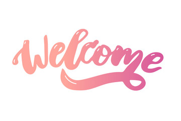 welcome text lettering calligraphy phrase color