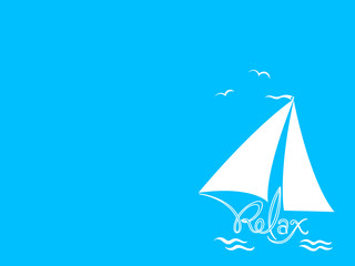 White sailboat with relax inscription on a blue background with a copy of space for your text.
