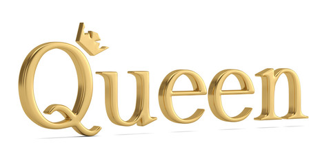 The gold word queen isolated on white background 3D illustration.