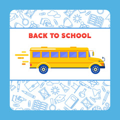 Poster and bannners templates with bright, modern yellow school bus for children, pupils and students between house and school, educational institution. Flat vector cartoon illustration.