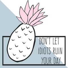 Door stickers Retro sign don't let idiots ruin your day, funny quote card