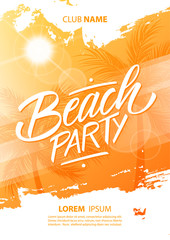 Beach Party poster with hand drawn lettering, brush stroke, sun and palm trees. Summertime vector illustration.