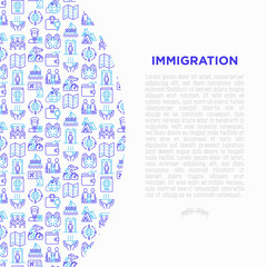 Immigration concept with thin line icons: immigrants, illegals, baggage examination, passport, international flights, customs, inspection, refugee camp. Vector illustration, print media template