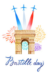 Bastille day. French National day greeting card and poster design. Hand drawn watercolor illustration with Triumphal Arch fireworks, airplanes with flag of France