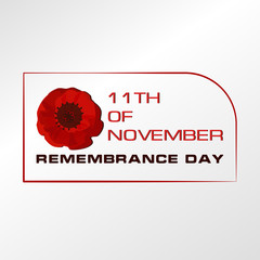 Remembrance Day. Red poppie. Design for a banner, poster, message with text. Light background.