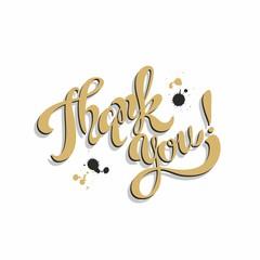 Thank you. Lettering. Golden. Blots.  Inspirational writing. Postcard. Vector.