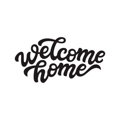 Welcome home lettering. Vector calligraphy