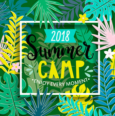 Summer camp 2018 with handdrawn lettering in square frame on jungle background with tropical leaves. Vector illustration.