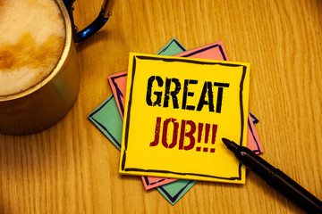 Word writing text Great Job Motivational Call. Business concept for Excellent work Well done Good results Compliment