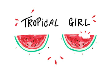 tropical girl slogan, watermelon, t-shirt graphic, tee print design. For t-shirt or other uses,T-shirt graphics / textile graphic